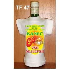 Tričko na flašku 60 I když roků už máš ranec