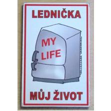Magnetka Lednička můj život